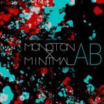 Monoton & Minimal - AB EP