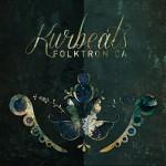 Kurbeats - Folktronica