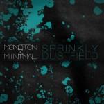 Monoton & Minimal - Sprinkly Dustfield - EP
