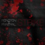 Monoton & Minimal - Strike EP