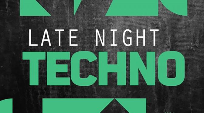 Late Night Techno Vol 10